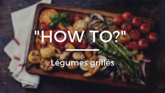 Légumes grillés four